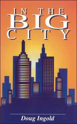 In The Big City by Doug Ingold