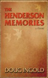 The Henderson Memories - a novel by Doug Ingold